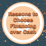 5 reasons equipment financing makes more sense than paying with cash